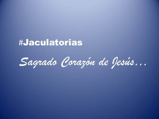 Jaculatorias sagrado corazon de jesus